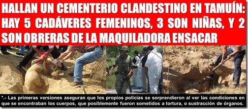 HALLAN UN CEMENTERIO CLANDESTINO EN TAMUÍN: HAY 5 CADÁVERES FEMENINOS, 3 SON NIÑAS, Y 2 SON OBRERAS DE LA MAQUILADORA ENSACAR