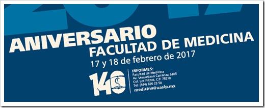 Facultad de Medicina UASLP 140 años