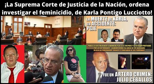 ¡La Suprema Corte de Justicia de la Nación, ordena investigar el feminicidio, de Karla Pontigo Lucciotto!