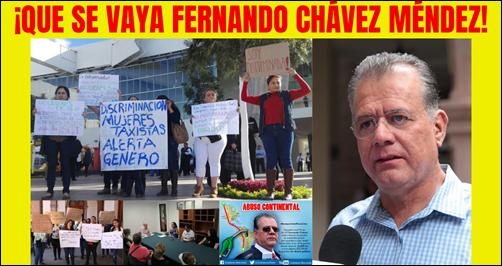 ¡QUE SE VAYA FERNANDO CHÁVEZ MÉNDEZ!