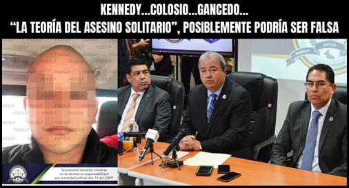 """KENNEDY…COLOSIO…GANCEDO… """"LA TEORÍA DEL ASESINO SOLITARIO"""", POSIBLEMENTE PODRÍA SER FALSA"""