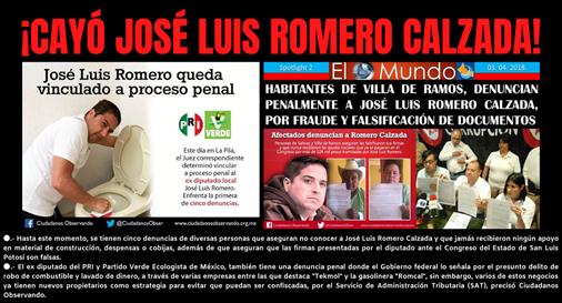 ¡CAYÓ JOSÉ LUIS ROMERO CALZADA¡