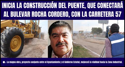 INICIA LA CONSTRUCCIÓN DEL PUENTE, QUE CONECTARÁ AL BULEVAR ROCHA CORDERO, CON LA CARRETERA 57