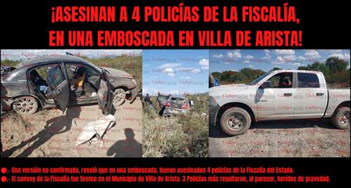 ¡ASESINAN A 4 POLICÍAS DE LA FISCALÍA, EN UNA EMBOSCADA EN VILLA DE ARISTA!