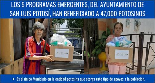 LOS 5 PROGRAMAS EMERGENTES, DEL AYUNTAMIENTO DE SAN LUIS POTOSÍ, HAN BENEFICIADO A 47,000 POTOSINOS