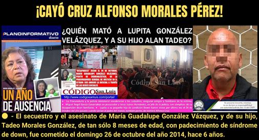 ¡CAYÓ CRUZ ALFONSO MORALES PÉREZ!