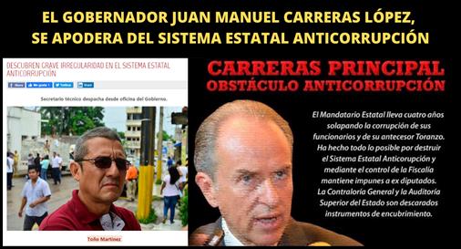 EL GOBERNADOR JUAN MANUEL CARRERAS LÓPEZ, SE APODERA DEL SISTEMA ESTATAL ANTICORRUPCIÓN.