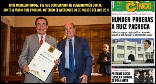 RAUL CAMACHO MUÑOZ FUE SUB COORDINADOR DE COMUNICACIÓN SOCIAL, JUNTO A MARIO RUÍZ PACHUCA, DETENIDO EL MIÉRCOLES 31 DE AGOSTO DEL AÑO 2011