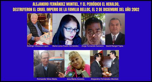 ALEJANDRO FERNÁNDEZ MONTIEL, Y EL PERIÓDICO EL HERALDO, DESTRUYERON EL IMPERIO DE LA FAMILIA BELLOC, EL 2 DE DICIEMBRE DEL AÑO 2002