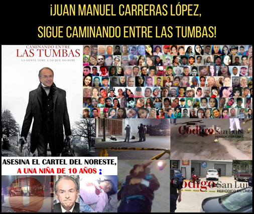 ¡JUAN MANUEL CARRERAS LÓPEZ, SIGUE CAMINANDO ENTRE TUMBAS!